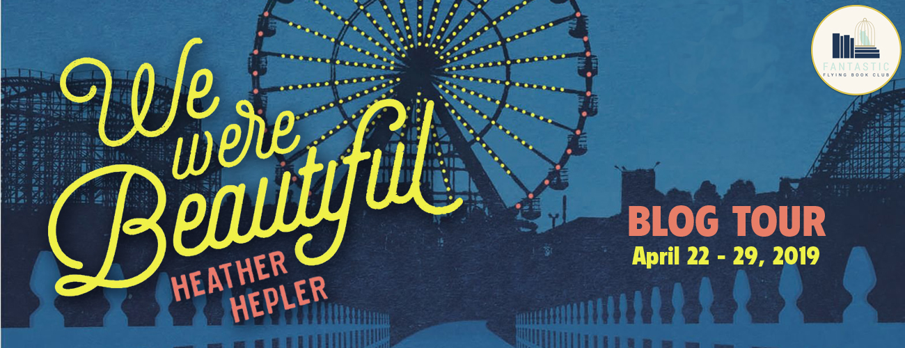 Blog Tour: We Were Beautiful by Heather Hepler (Interview + Giveaway!)