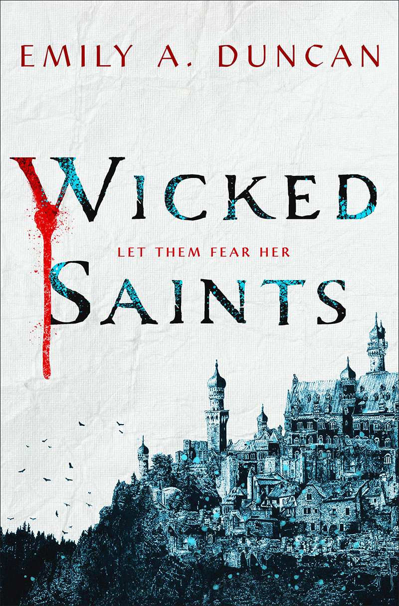 Blog Tour: Wicked Saints by Emily A. Duncan (GIVEAWAY!!!)