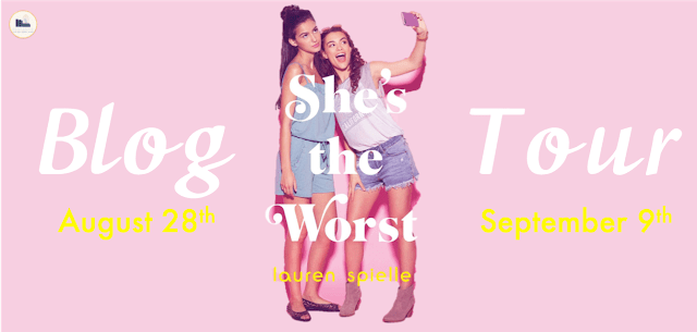 Blog Tour: She's the Worst by Lauren Spieller (Interview + Giveaway!)