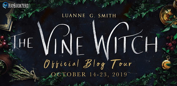 Blog Tour: The Vine Witch by Luanne G. Smith (Spotlight + Giveaway!)