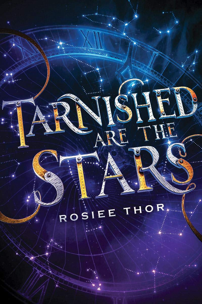 Blog Tour: Tarnished Are The Stars by Rosiee Thor (Interview+ Giveaway!)