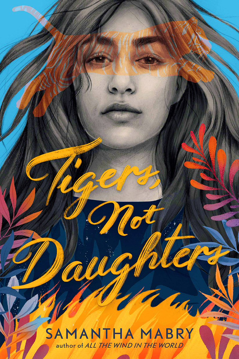 Blog Tour: Tigers, Not Daughters by Samantha Mabry (Review!!!)