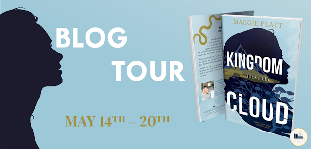 Blog Tour: Kingdom Above the Cloud by Maggie Platt (Official Playlists + Giveaway!)