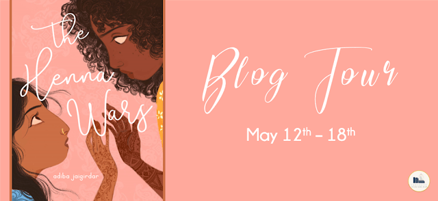 Blog Tour: The Henna Wars by Adiba Jaigirdar (Interview + Giveaway!)