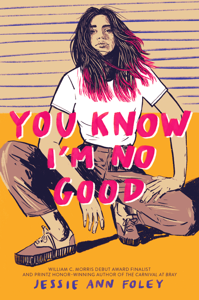 Blog Tour: You Know I'm No Good by Jessie Ann Foley (Interview + Giveaway!)