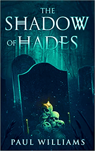 The Shadow of Hades | Interview with Paul C. Williams