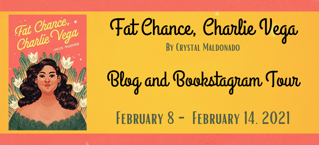 Blog Tour: Fat Chance, Charlie Vega by Crystal Maldonado (Interview + Giveaway!)