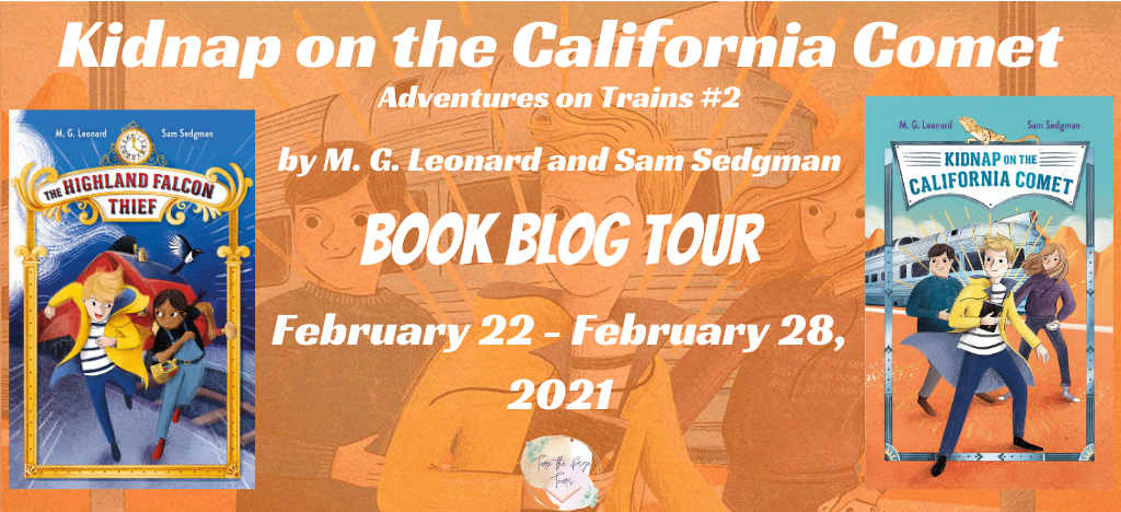 Blog Tour: Kidnap on the California Comet by M. G. Leonard and Sam Sedgman (Interview + Giveaway!)