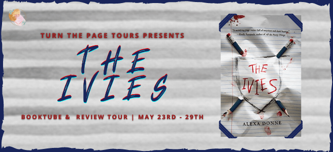 Blog Tour: The Ivies by Alexa Donne (Review + Giveaway!)