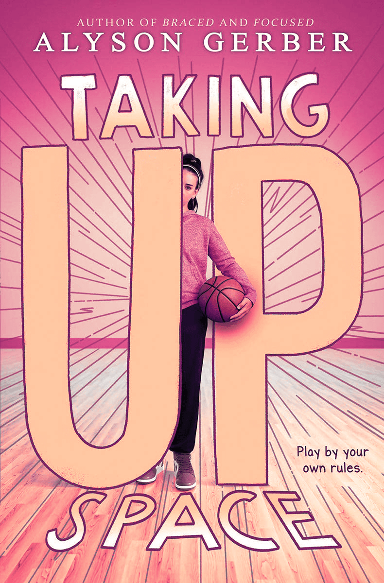 Blog Tour: Taking Up Space by Alyson Gerber (Excerpt + Interview + Giveaway!)