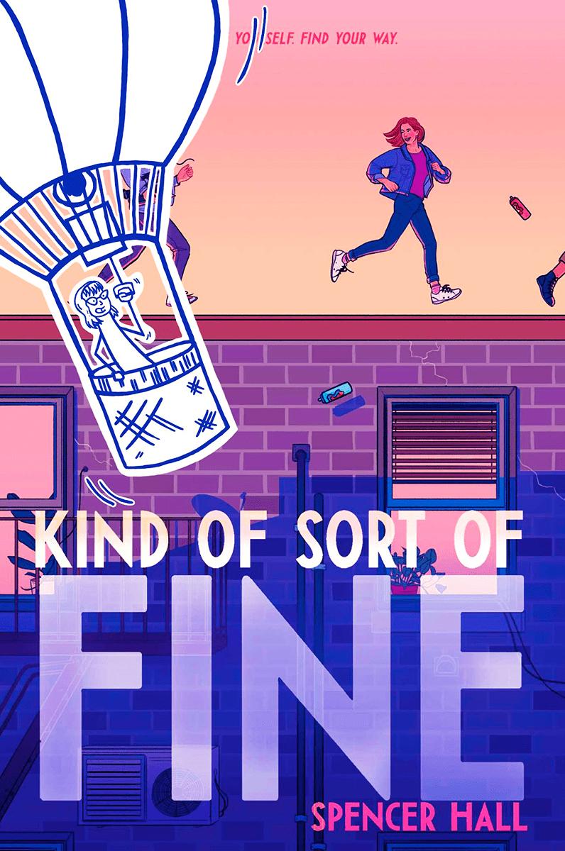 Kind of Sort of Fine