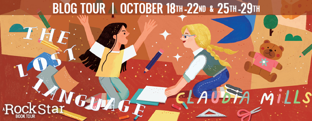 Blog Tour: The Lost Language by Claudia Mills (Excerpt + Giveaway!)