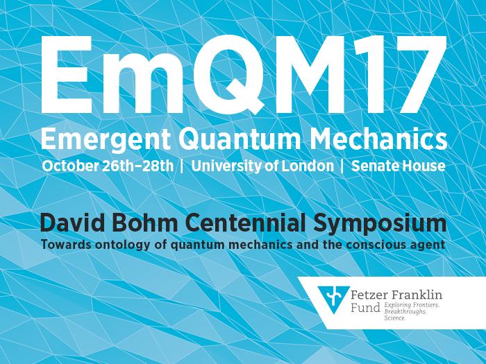 EmQM17 – The David Bohm Centennial Symposium
