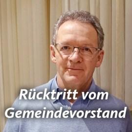 Beigeordneter Jakob Brähler – Rücktritt vom Amt als Gemeindevorstand!