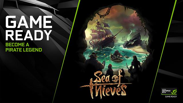 NVIDIA пусна нов Game Ready драйвер за Sea of Thieves.