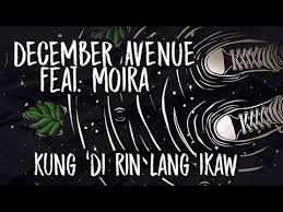 KUNG DI RIN LANG IKAW - December Ave ft. Moira