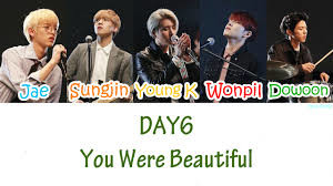DAY6 - You Were Beautiful