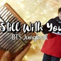 Still With You - Jungkook (BTS)