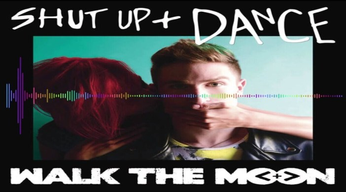 Shut Up and Dance by Walk the Moon (Easy)