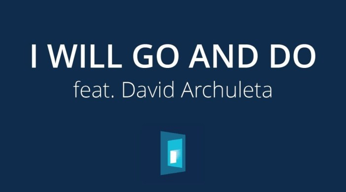I will go and do – David Archuleta (Easy)
