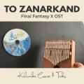 To Zanarkand - Final Fantasy X OST