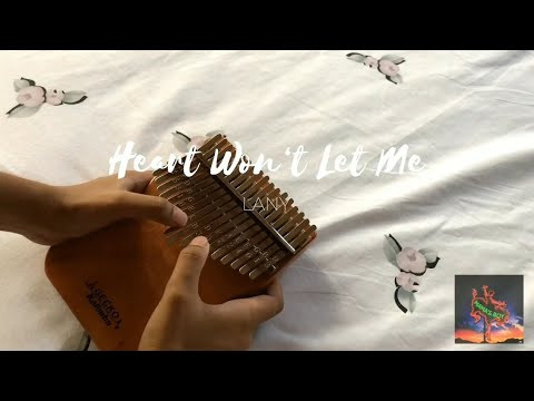 Heart Won't Let Me - LANY
