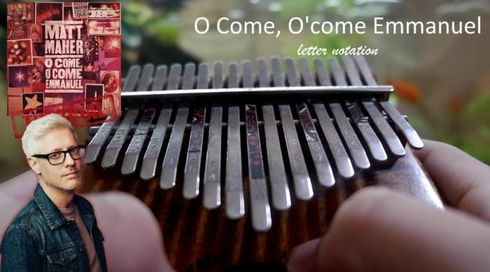 O Come, O Come Emmanuel - Matt Maher