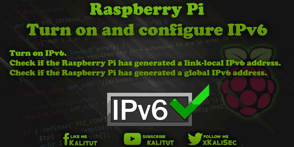 Raspberry Pi Turn on and configure IPv6