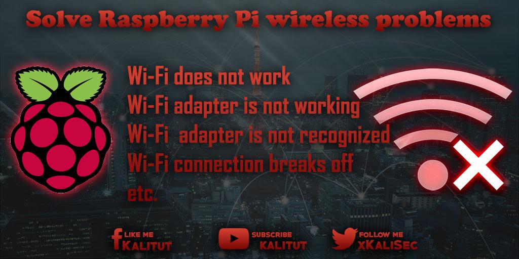 Raspberry Pi wireless problems
