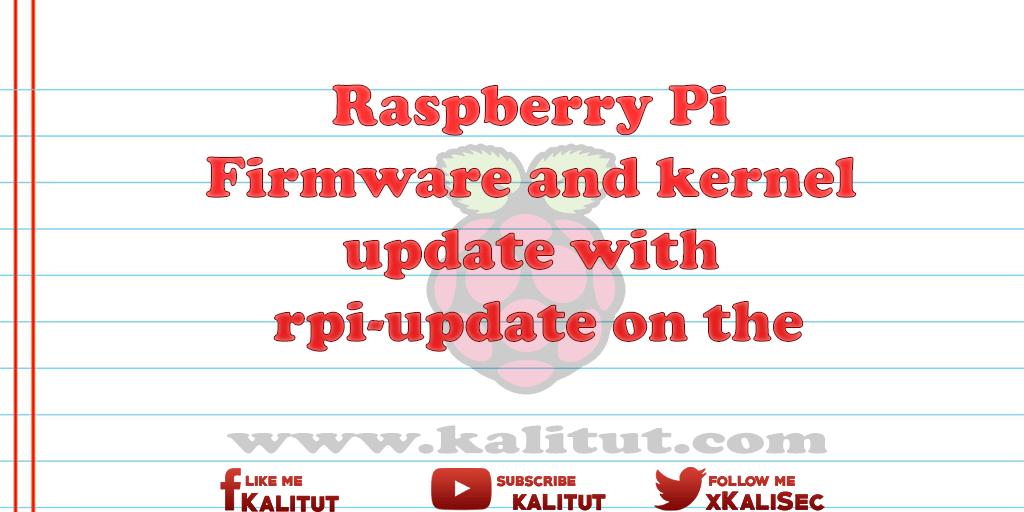 Raspberry Pi Firmware update