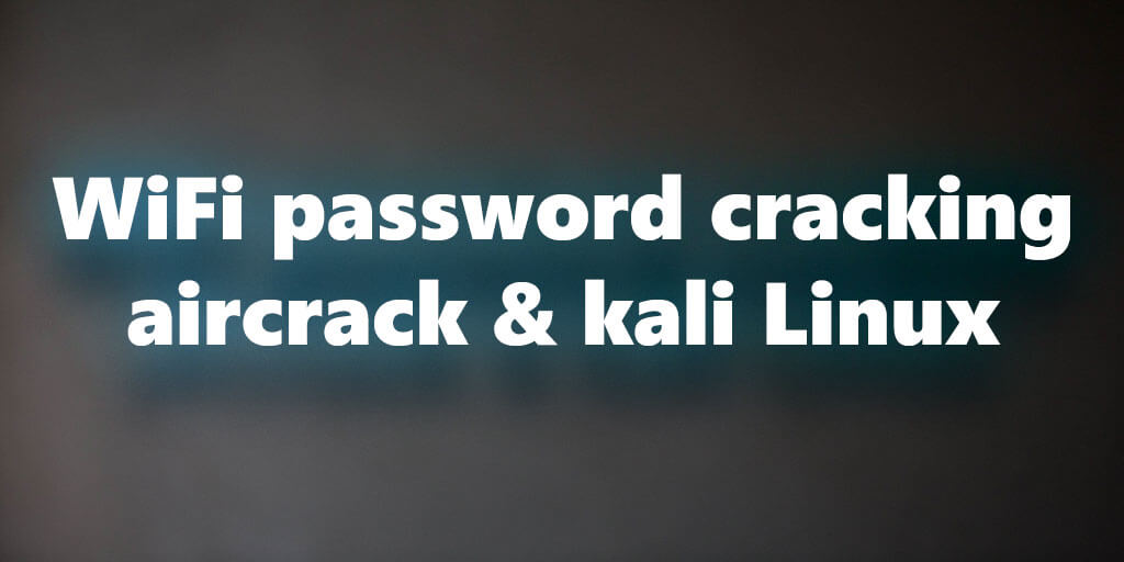 How to crack a wifi password