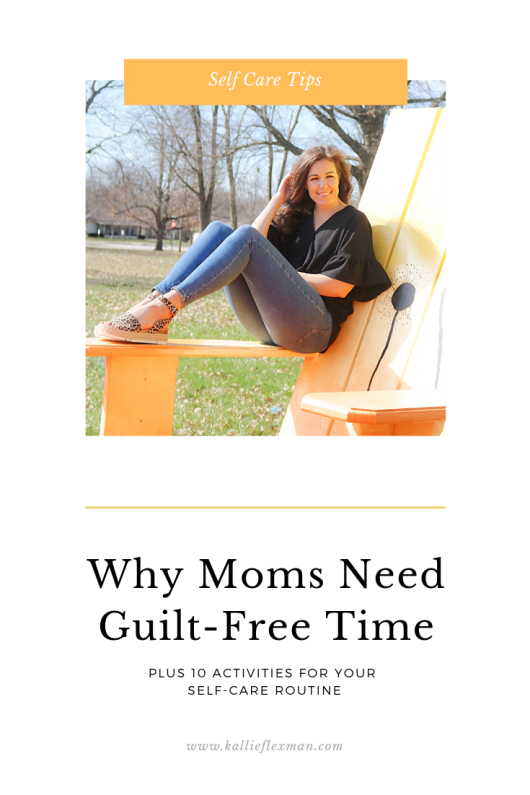 Why Moms Need Guilt-Free Time
