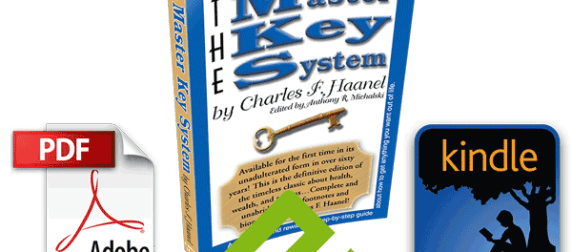 The Master Key System by Charles F. Haanel - Free All These Years