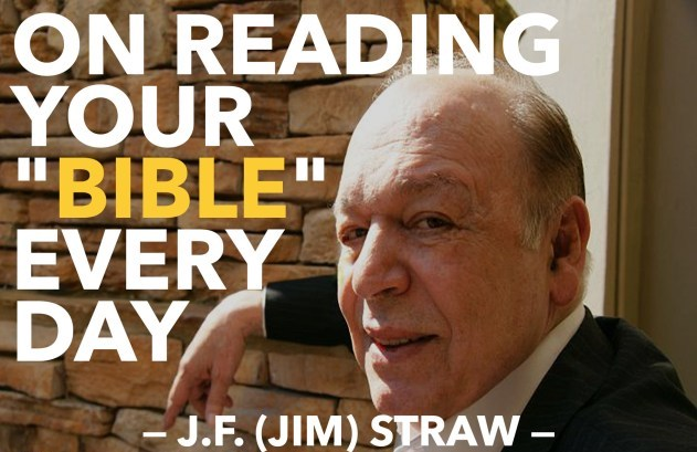 "Jim Straw - On Reading Your ""Bible"" Every Day"