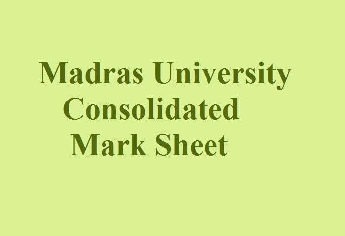 Madras university consolidated mark sheet