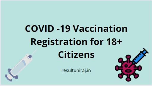COVID-19 Vaccine Registration for 18+ Citizens