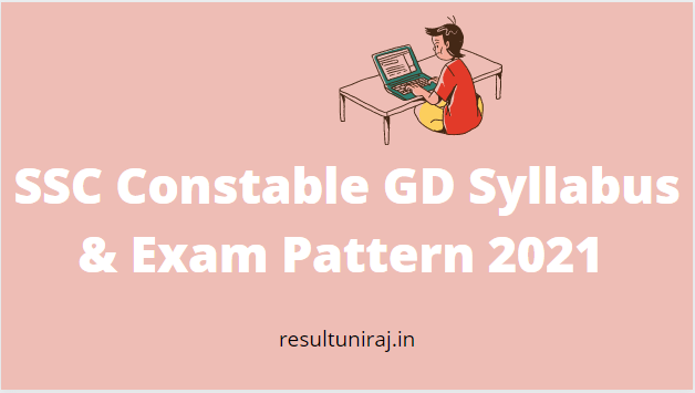 SSC Constable GD Syllabus & Exam Pattern 2021
