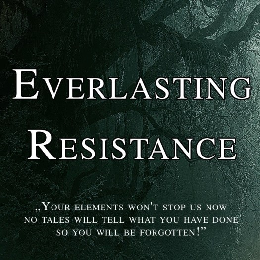 Everlasting Resistance