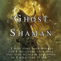 2018-06-ghost-shaman