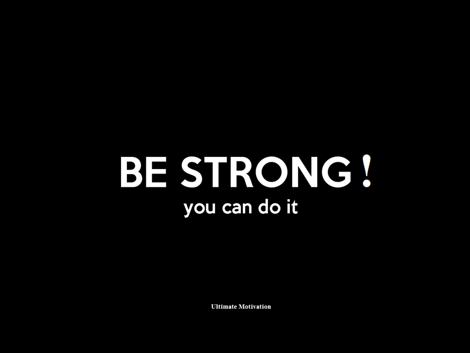 be strong 4