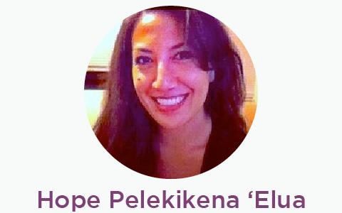 Hope Pelekikena ʻElua Charlyn Ontai