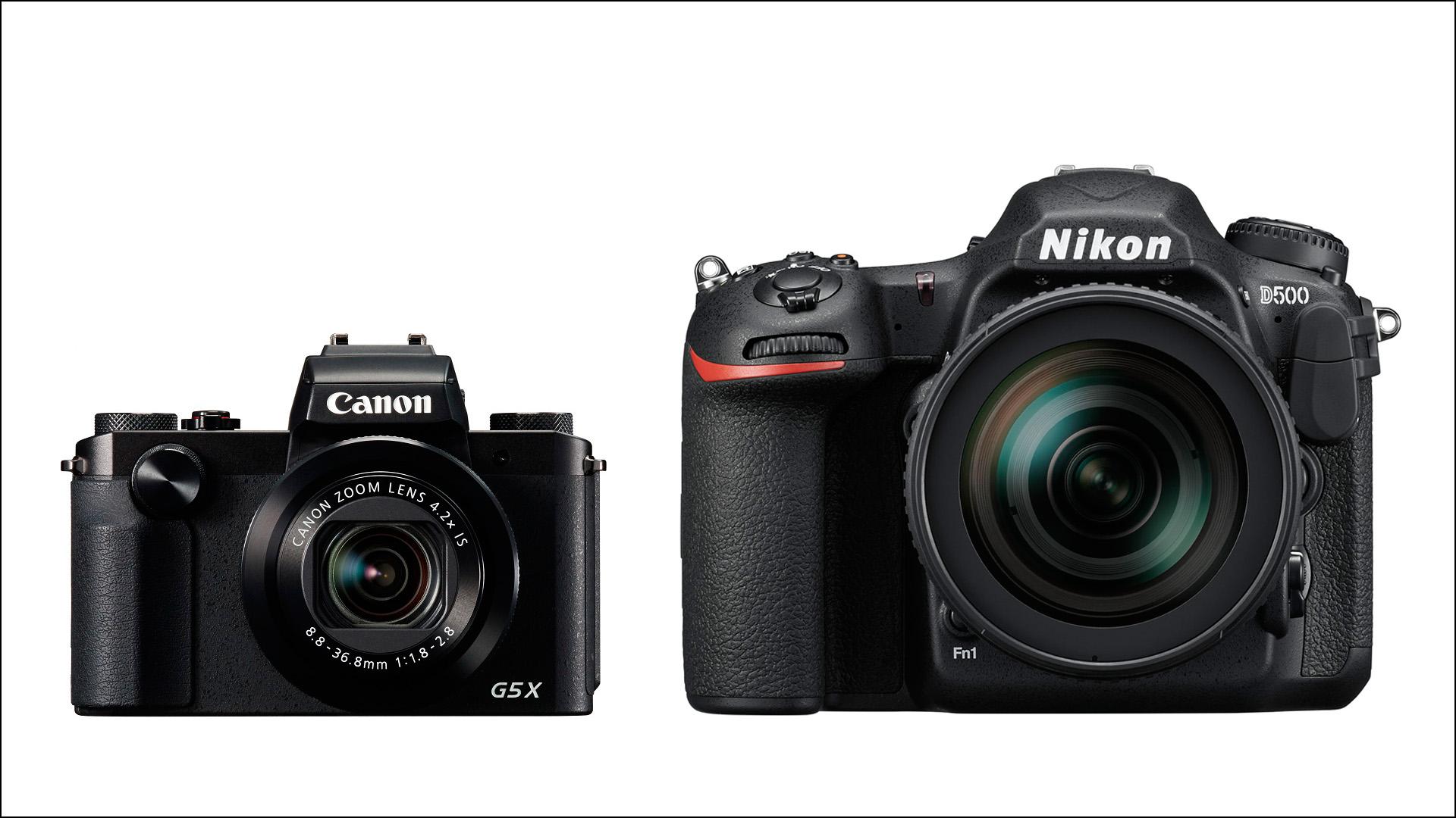 Nikon D500. Canon PowerShot G5 X.