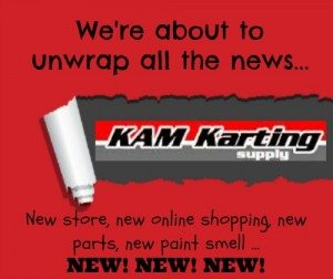 KAM Karting Supply - NEW STUFF