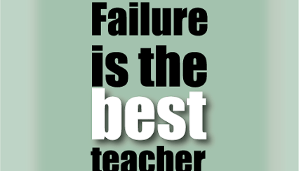 Failure is best teacher
