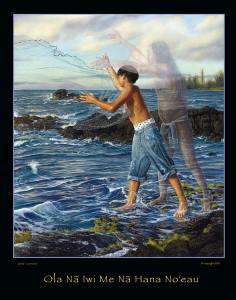 Ola Nā Iwi Me Nā Hana No'eau
