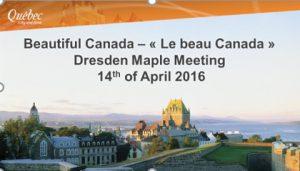 Von Karl vorbereitete PP Präsentation zu Québec anlässlich des DMM am 14.04.2016