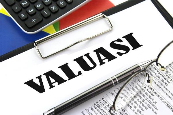 Pengertian Valuasi Dalam Bisnis