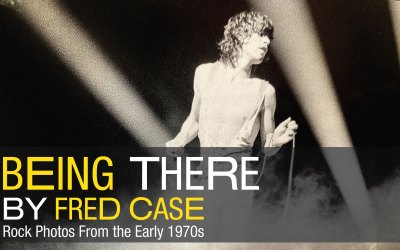Being There, Rock Photos from the early 70s by Fred Case