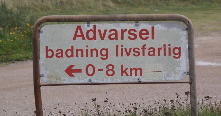 Schilder an Dänemarks Strassen – ADVARSEL