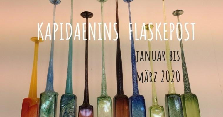 Kapidaenins Flaskepost Januar – März